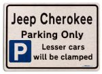 Jeep Cherokee Car Owners Gift| New Parking only Sign | Metal face Brushed Aluminium Jeep Cherokee Model